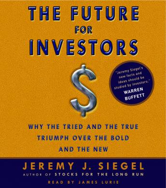 Future for Investors, Jeremy J. Siegel