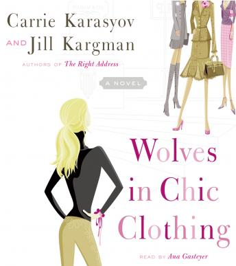 Wolves in Chic Clothing, Carrie Karasyov