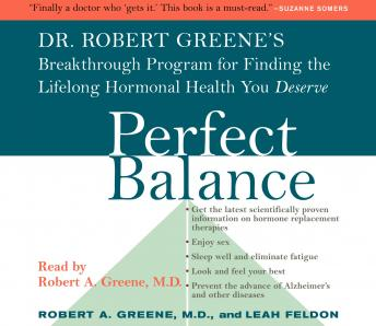 Perfect Balance: Dr. Robert Greene's Breakthrough Program for Finding the Lifelong Hormonal Health You Deserve