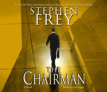 Chairman: A Novel, Stephen Frey