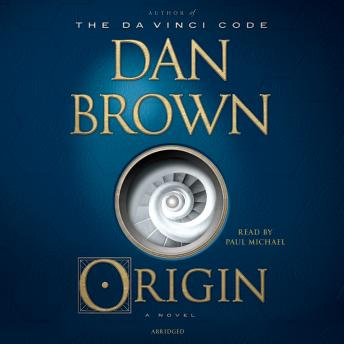 Origin: A Novel, Dan Brown