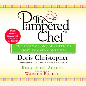 Pampered Chef: The Story of One of America's Most Beloved Companies, Doris Christopher