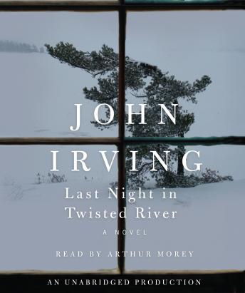 Last Night in Twisted River: A Novel