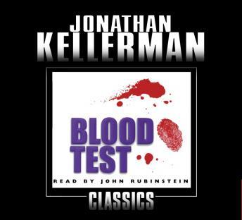 Blood Test: An Alex Delaware Novel
