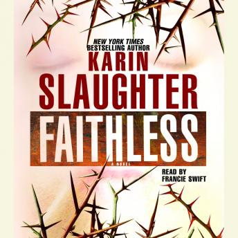 Faithless, Karin Slaughter