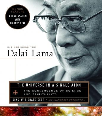 Universe in a Single Atom: The Convergence of Science and Spirituality, Dalai Lama