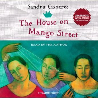House on Mango Street, Sandra Cisneros
