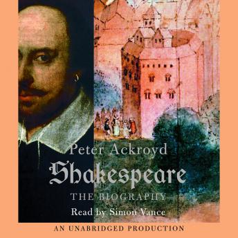 Download Shakespeare by Peter Ackroyd