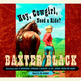 Hey, Cowgirl, Need a Ride?, Baxter Black