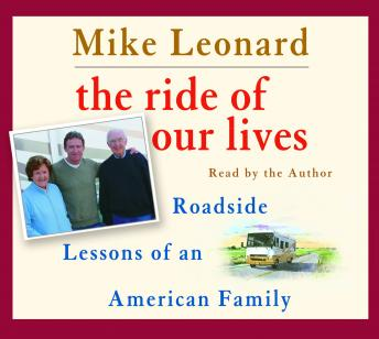 Ride of Our Lives, Michael Leonard