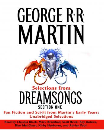 Dreamsongs Section 1: A Four-Color Fanboy, George R.R. Martin