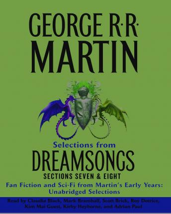 Dreamsongs Sections 7 & 8: The Siren Song of Hollywood & Doing the Wild Card Shuffle, George R.R. Martin