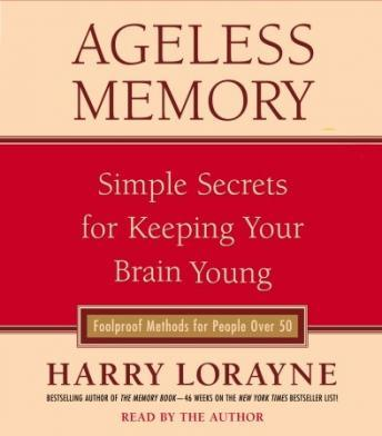 Ageless Memory, Harry Lorayne