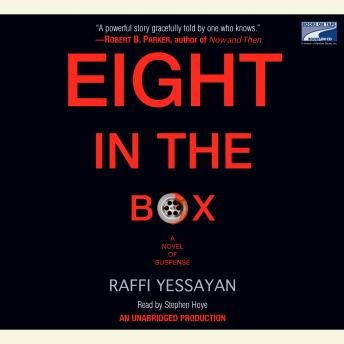 Eight in the Box: A Novel of Suspense, Raffi Yessayan
