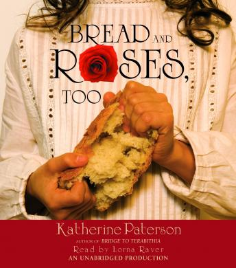 Bread and Roses, Too, Katherine Paterson