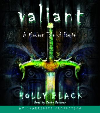 Valiant: A Modern Tale of Faerie, Holly Black