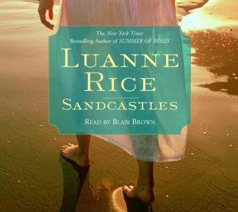 Sandcastles: A Novel, Luanne Rice
