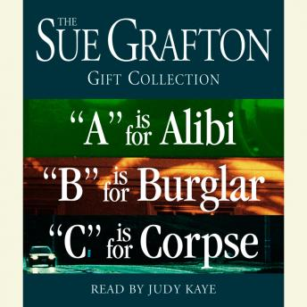 Sue Grafton ABC Gift Collection: 'A' Is for Alibi, 'B' Is for Burglar, 'C' Is for Corpse