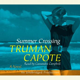 Summer Crossing: A Novel, Truman Capote