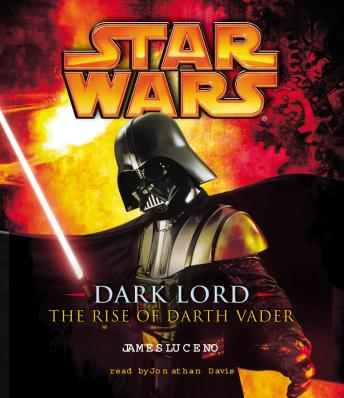 Star Wars: Dark Lord: The Rise of Darth Vader, James Luceno
