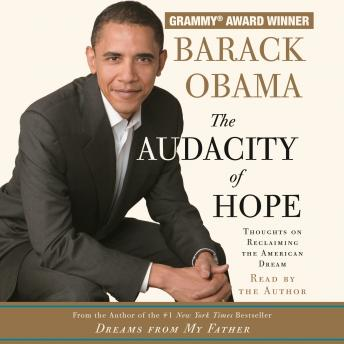 Download Audacity of Hope: Thoughts on Reclaiming the American Dream by Barack Obama