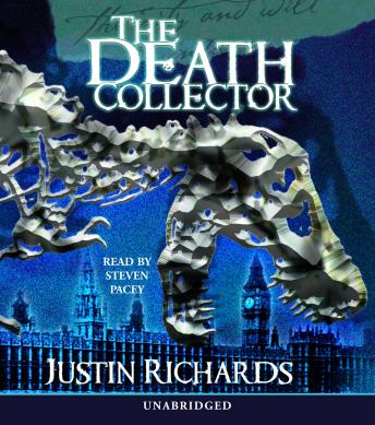 Death Collector, Justin Richards