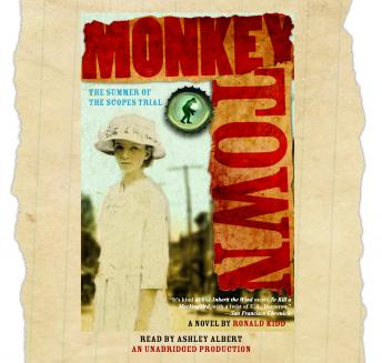 Monkey Town: The Summer of the Scopes Trial, Ronald Kidd