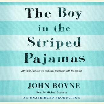 Boy in the Striped Pajamas, John Boyne