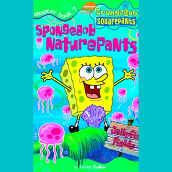 Spongebob Squarepants #7: Spongebob NaturePants, Terry Collins