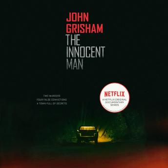 Download Innocent Man: Murder and Injustice in a Small Town by John Grisham