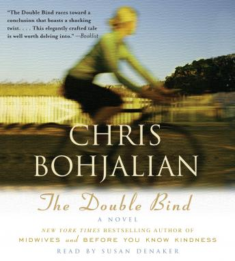 Double Bind: A Novel, Chris Bohjalian