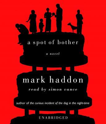 Spot of Bother, Mark Haddon