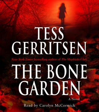 Bone Garden: A Novel, Tess Gerritsen