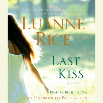Last Kiss: A Novel, Luanne Rice