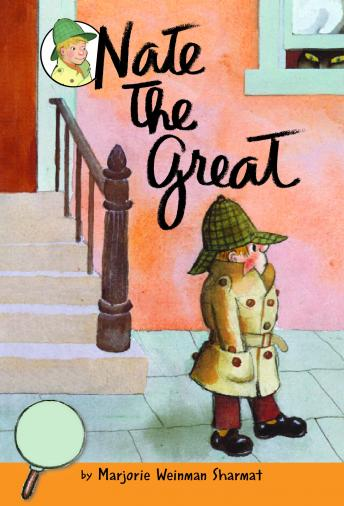 Nate the Great: Nate the Great: Favorites, Marjorie Weinman Sharmat