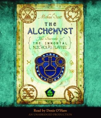 Alchemyst: The Secrets of the Immortal Nicholas Flamel, Michael Scott