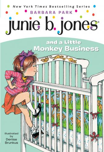 Junie B. Jones and a Little Monkey Business: Junie B. Jones #2