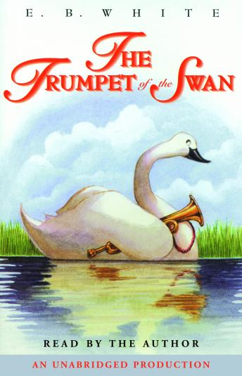 Trumpet of the Swan, E. B. White