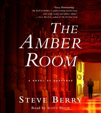 Amber Room: A Novel of Suspense, Steve Berry