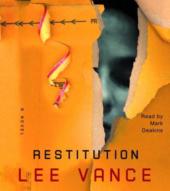 Restitution, Lee Vance