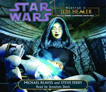 Star Wars: MedStar II: Jedi Healer, Steve Perry, Michael Reaves