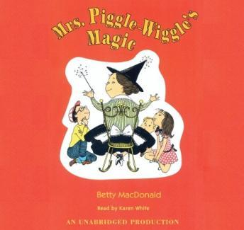 Mrs. Piggle-Wiggle's Magic, Betty MacDonald
