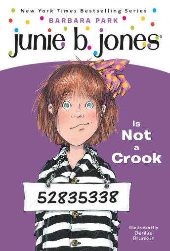 Junie B. Jones is Not a Crook: Junie B. Jones #9