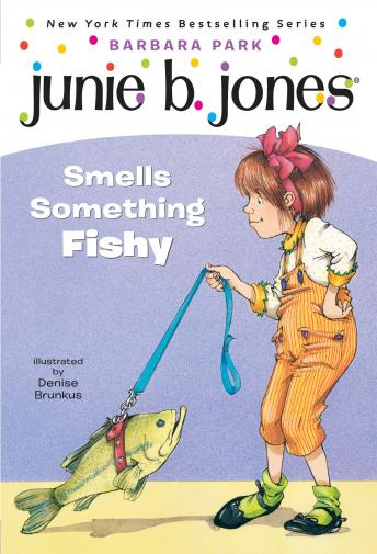 Junie B. Jones Smells Something Fishy: Junie B.Jones #12