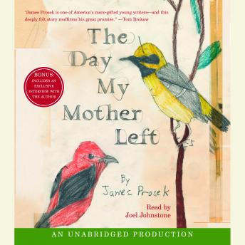 Day My Mother Left, James Prosek