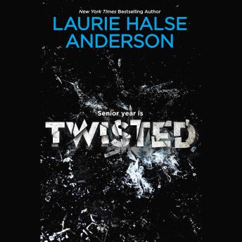 Twisted, Laurie Halse Anderson