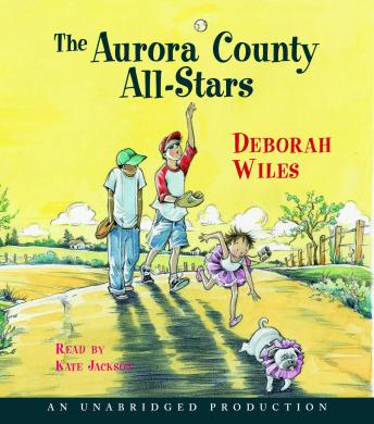 Aurora County All-Stars, Deborah Wiles