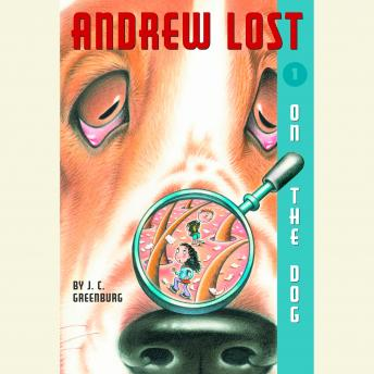 On the Dog: Andrew Lost #1, J. C. Greenburg