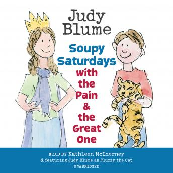 Soupy Saturdays with the Pain and the Great One, Judy Blume