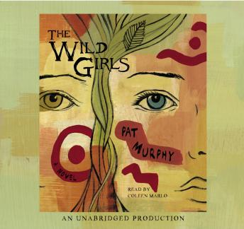 Wild Girls, Pat Murphy